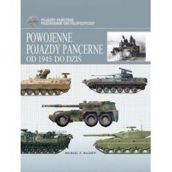 Powojenne pojazdy pancerne od 1945 do dziś - Michael Haskew