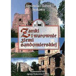 Zamki i warownie ziemi sandomierskiej