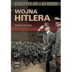 Wojna Hitlera - David Irving, Bartłomiej Zborski