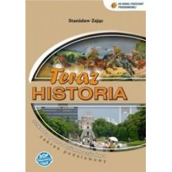 Historia Teraz historia - podręcznik, klasa 1-3, szkoła ponadgimnazjalna - Stanisław Zając