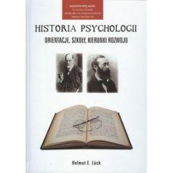 Historia psychologii. Orientacje, szkoły, kierunki rozwoju + płyta DVD z filmem - Helmut Luck