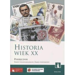 Historia. Wiek XX - podręcznik, klasa 1-3, zakres podstawowy, szkoła ponadgimnazjalna - Dariusz Stola