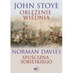 Oblężenie Wiednia / Spuścizna Sobieskiego - Norman Davies, John Stoye