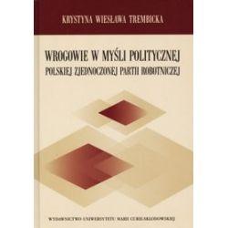 Wrogowie w myśli politycznej Polskie Zjednoczonej Partii Robotniczej