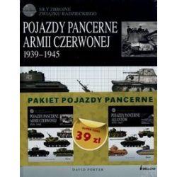 Pojazdy pancerne Armii Czerwonej 1939-1945. Pojazdy pancerne aliantów 1939-1945. Zestaw 2 książek - David Porter