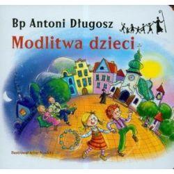 Modlitwa dzieci - Antoni Długosz