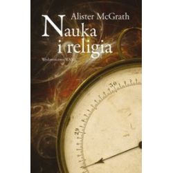 Nauka i religia - Alister McGrath