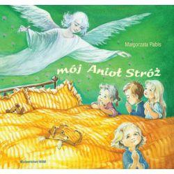 Mój anioł stróż - Małgorzata Pabis