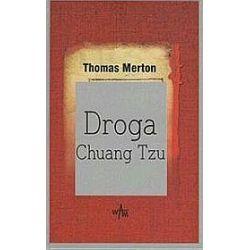 Droga Chuang Tzu - Thomas Merton