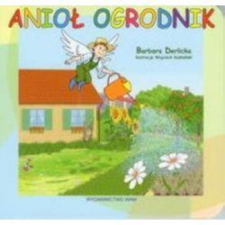 Anioł Ogrodnik - Barbara Derlicka