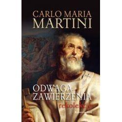 Odwaga Zawierzenia - Carlo Maria Martini