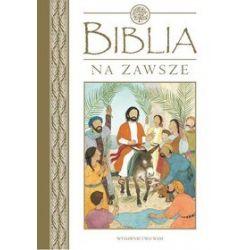 Biblia na zawsze - Lois Rock