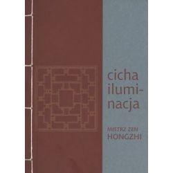 Cicha iluminacja - Zen Hongzhi