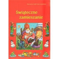 Świąteczne zamieszanie - Marzanna Graff-Oszczepalińska