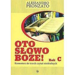 Oto Słowo Boże. Rok C - Alessandro Pronzato