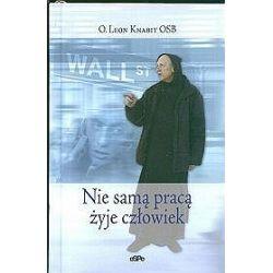 Nie samą pracą żyje człowiek - Leon Knabit