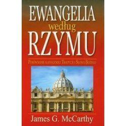 Ewangelia według Rzymu - James G. McCarthy