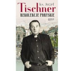 Rekolekcje paryskie - Józef Tischner