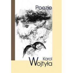 Poezje. Karol Wojtyła - Karol Wojtyła