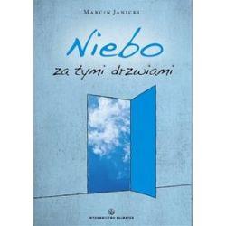 Niebo za tymi drzwiami - Marcin Janicki
