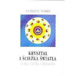 Kryształ i ścieżka światła - Namkhai Norbu