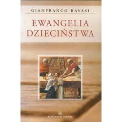 Ewangelia Dzieciństwa - Gianfranco Ravasi