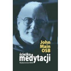 Ścieżka medytacji - John Main