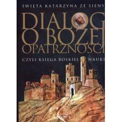 Dialog o bożej opatrzności - św. Katarzyna