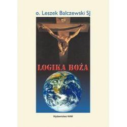 Logika Boża - O. Leszek Balkiewicz SJ