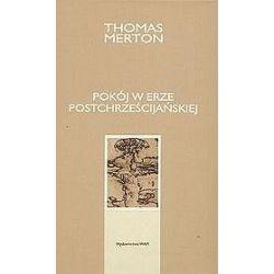 Pokój w erze postchrześcijańskiej - Thomas Merton