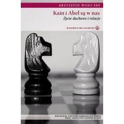 Kain i Abel są w nas - Krzysztof Wons