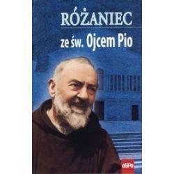Różaniec ze św. Ojcem Pio - św. Ojciec Pio
