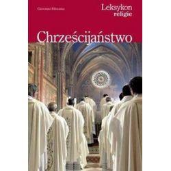 Chrześcijaństwo - Giovanni Filoramo