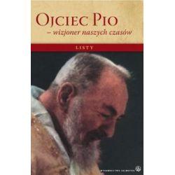 Ojciec Pio wizjoner naszych czasów