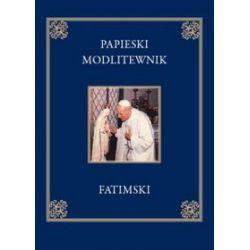 Papieski modlitewnik fatimski - Jan Paweł II