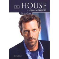 Dr House i jego ewangelia - Diego Goso