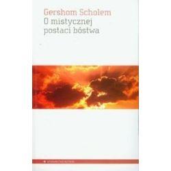 O mistycznej postaci bóstwa - Scholem Gerschom