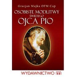 Osobiste modlitwy św. Ojca Pio