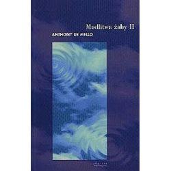 Modlitwa żaby - tom 2 - Anthony de Mello , Anthony de Mello, Anthony Mello, De