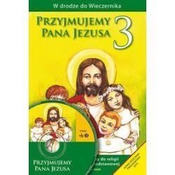 Przyjmujemy Pana Jezusa - Podręcznik metodyczny - Władysław Kubik