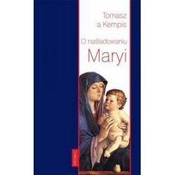O naśladowaniu Maryi - Tomasz a Kempis