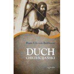 Duch Chrześcijański - Hans Urs von Balthasar