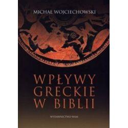 Wpływy greckie w Biblii - Michał Wojciechowski