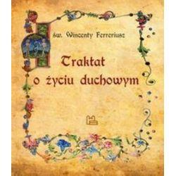 Traktat o życiu duchowym - Wincenty Ferreriusz