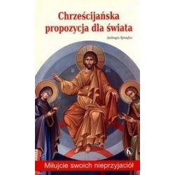 Chrześcijańska propozycja dla świata - Ambrogio Spreafico
