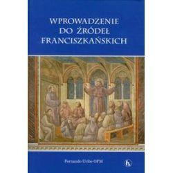 Wprowadzenie do źródeł franciszkańskich - Fernando Uribe
