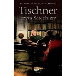 Tischner czyta katechizm - Józef Tischner, Jacek Żakowski