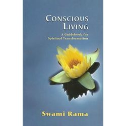 Conscious Living, A Guidebook for Spiritual Transformation by Swami Rama, 9788188157037.