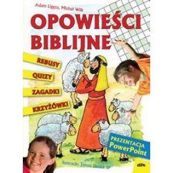 Opowieści biblijne - krzyżówki, quizy, rebusy, zagadki - Adam Ligęza, Michał Wilk
