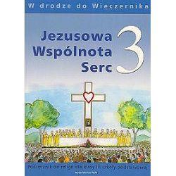 Religia. Jezusowa wspólnota serc - podręcznik, klasa 3, szkoła podstawowa